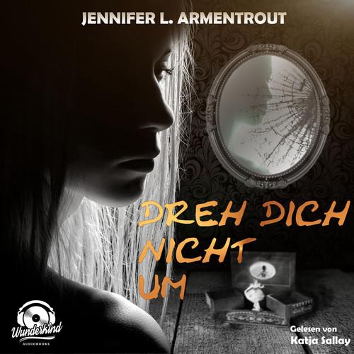 Jennifer L. Armentrout MP3 Track Dreh dich nicht um, Kapitel 104
