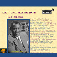 Paul Robeson - Every Time I Feel the Spirit