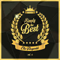 Ella Fitzgerald - Simply the Best, Vol. 4
