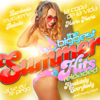 Various Artists - The Biggest Summer Hits Reloaded