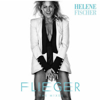 Helene Fischer - Flieger (The Mixes)