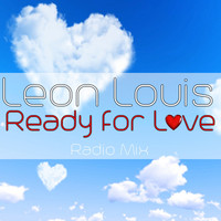 Leon Louis - Ready for Love (Radio Mix)