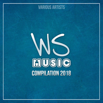 Various Artists - WS Music Compilation 2018