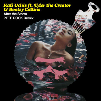 Kali Uchis - After The Storm (Pete Rock Remix)