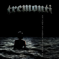 Tremonti - As The Silence Becomes Me