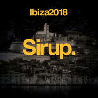 Various Artists - Sirup Music Ibiza 2018