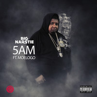 Big Narstie - 5AM (feat. Moelogo) (Explicit)