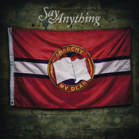 Say Anything - Anarchy, My Dear (Deluxe)