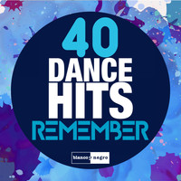 Lavelvet - 40 Dance Hits Remember (Explicit)