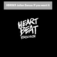 Julian Sanza - If You Want It