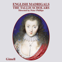 The Tallis Scholars - English Madrigals