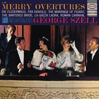 George Szell - George Szell Conducts Merry Overtures