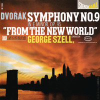 "George Szell - Dvorák: Symphony No. 9 in E Minor, Op. 95, ""From the New World"""