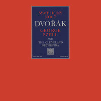 George Szell - Dvorák: Symphony No. 7 in D Minor, Op. 70