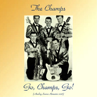 The Champs - Go, Champs, Go! (Analog Source Remaster 2018)