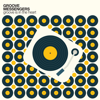 Groove Messengers - Groove is in the Heart