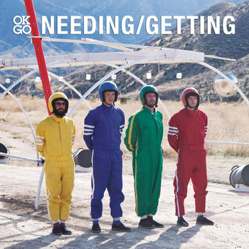 Ok Go - Needing/Getting Bundle