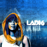 Ladi6 - Like Water