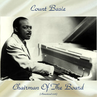 Count Basie - Chairman Of The Board (Remastered 2018)
