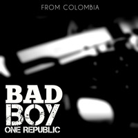 One Republic - Bad Boy