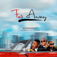 Masterkraft - Far Away