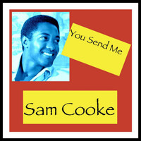 Sam Cooke - You Send Me