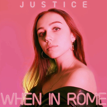 Justice - When in Rome
