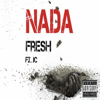 Fresh - Nada (Explicit)