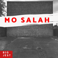 Big Jest - Mo Salah (Explicit)
