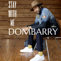 DOMBARRY - Stay with Me