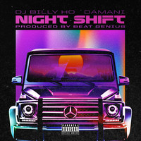 Damani - Night Shift (Explicit)