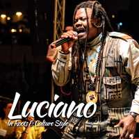 Luciano - Luciano In Roots & Culture Style