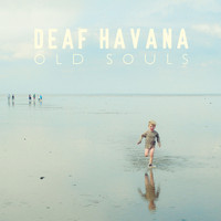 Deaf Havana - Old Souls (Explicit)