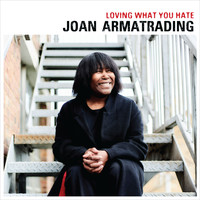 Joan Armatrading - Loving What You Hate (Edit)