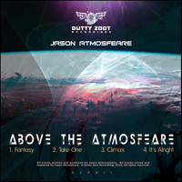 Jason Atmosfeare - Above The Atmosfeare