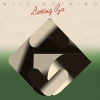 Wild Nothing - Letting Go