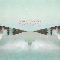 Frederick - Cover to Cover