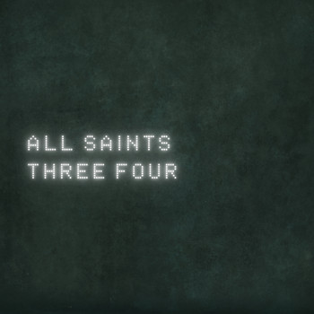 All Saints - Three Four