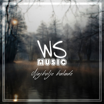 Various Artists - Najbolje balade by WS Music