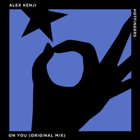 Alex Kenji - On You