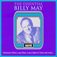 Billy May - The Essential Billy May
