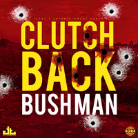 Bushman - Clutch Back