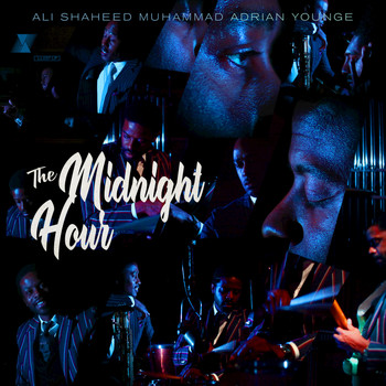 The Midnight Hour, Ali Shaheed Muhammad, Adrian Younge - The Midnight Hour (Deluxe)