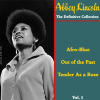 Abbey Lincoln - The Definitive Collection, Vol. 1