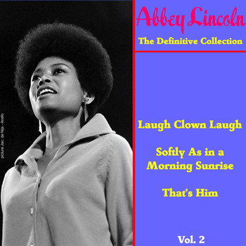 Abbey Lincoln - The Definitive Collection, Vol. 2
