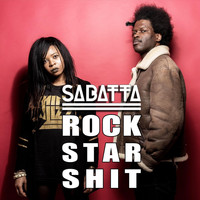 Sabatta - Rock Star Shit
