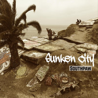 Southpaw - Sunken City