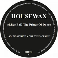 Elbee Bad - Sounds Inside A Green SpaceShip