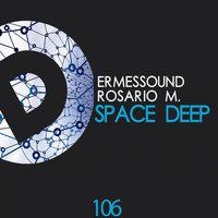 Ermessound, Rosario M. - Space Deep
