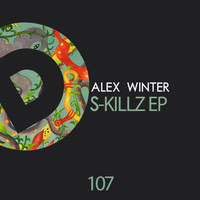Alex Winter - S-Killz EP